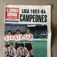 Coleccionismo deportivo: ATHLETIC CLUB, CAMPEONES LIGA 1983-84. SUPLEMENTI ESPECIAL EL CORREO ESPAÑOL. 30/2/84. 24 PÁGINAS.. Lote 121743439