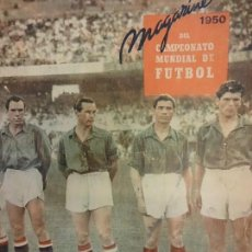 Coleccionismo deportivo: FUTBOL MAGAZINE 1950 DEL CAMPEONATO MUNDIAL DE FUTBOL. REVISTA ORIGINAL. MUY ILUSTRADA. Lote 122022339