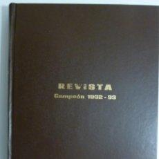 Coleccionismo deportivo: REVISTA CAMPEON 25 PRIMEROS NÚMEROS ENCUADERNADOS EN UN TOMO NOVIEMBRE 1932 A ABRIL DE 1933 FUTBOL. Lote 122135799