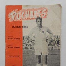 Coleccionismo deportivo: PUCHADES, BIOGRAFIA DE UN FUTBOLISTA VALENCIANO , VALENCIA CLUB FUTBOL. Lote 122168063