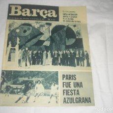 Coleccionismo deportivo: BARÇA 987 , OCTUBRE 1974 . PARIS FUE UNA FIESTA AZULGRANA. Lote 122257251