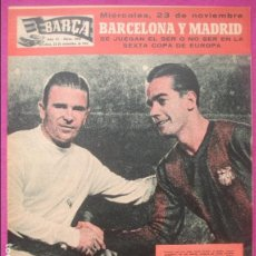 Coleccionismo deportivo: REVISTA BARÇA, Nº 258, 1960, FUTBOL, BARCELONA Y MADRID SE JUEGAN LA COPA DE EUROPA, NUMERO ESPECIAL. Lote 122432071