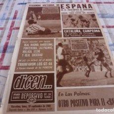 Collezionismo sportivo: DICEN(30-9-68)ESPAÑOL 4 CORUÑA 0,L.PALMAS 0 BARÇA 0,SADURNI SIGUE IMBATIDO,ALUMNOS ACADEMIA RIPOLLÉS. Lote 122606699