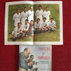Coleccionismo deportivo: REVISTA CAMPEON DE CAMPEONES REAL MADRID CON POSTER TEMPORADA CUMBRE DEL REAL MADRID 1956-57. Lote 122687755