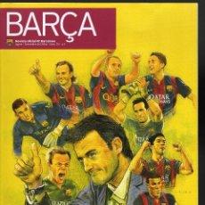 Coleccionismo deportivo: BARÇA Nº 70, REVISTA OFICIAL DEL FC. BARCELONA - AGOSTO / SEPTIEMBRE, 2014 - 68 PÁGINAS EN CATALÁN. Lote 125028667