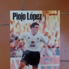 Collectionnisme sportif: POSTER PIOJO LOPEZ - VALENCIA CF - SOLO GOLES. Lote 126261067