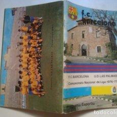 Coleccionismo deportivo: PROGRAMA ESPORTIU F. C. BARCELONA Nº 473. BARCELONA - LAS PALMAS. LLIGA 1976-77 (05/08/1976). RAMOS.. Lote 126268467