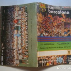 Coleccionismo deportivo: PROGRAMA ESPORTIU F. C. BARCELONA 478. BARCELONA - VALENCIA. LLIGA 1976-77 (28/11/1976) JOHAN CRUYFF. Lote 126268879