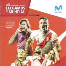 Coleccionismo deportivo: REVISTA DEPOR (PERÚ) ASÍ LLEGAMOS AL MUNDIAL 2018. Lote 126570499