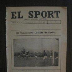 Coleccionismo deportivo: EL SPORT-REVISTA FUTBOL Y DEPORTES-NUM.197-AÑO 1919-CAMPEONATO CATALAN FUTBOL-VER FOTOS-(V-14.893) . Lote 127133487
