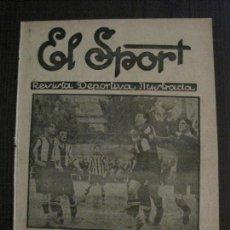 Coleccionismo deportivo: EL SPORT-REVISTA FUTBOL Y DEPORTES-NUM.325-AÑO 1922-SABADELL -ESPAÑOL -VER FOTOS-(V-14.900) . Lote 127135783