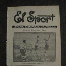 Coleccionismo deportivo: EL SPORT-REVISTA FUTBOL Y DEPORTES-NUM 324-AÑO 1922- BARCELONA-AVENÇ-SANS -VER FOTOS-(V-14.903) . Lote 127137215