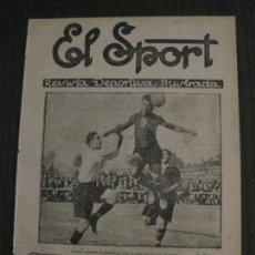 Coleccionismo deportivo: EL SPORT-REVISTA FUTBOL Y DEPORTES-NUM 316-AÑO 1922- BARCELONA-SAMITIER -VER FOTOS-(V-14.905) . Lote 127138167