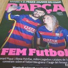 Coleccionismo deportivo: REVISTA BARÇA Nº 78 / FEM FUTBOL / VARIOS ARTÍCULOS / COMO NUEVA. Lote 128327023
