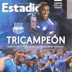 Coleccionismo deportivo: REVISTA ESTADIO (ECUADOR) EMELEC TRICAMPEÓN 2013, 2014 Y 2015. Lote 128383403