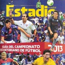 Coleccionismo deportivo: REVISTA ESTADIO (ECUADOR). GUÍA CAMPEONATO 2013 . Lote 128383523