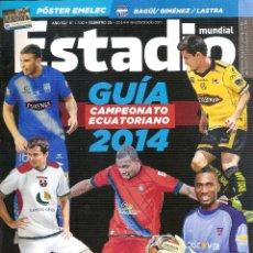 Coleccionismo deportivo: REVISTA ESTADIO (ECUADOR). GUÍA CAMPEONATO 2014 . Lote 128383543