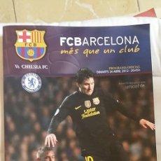 Coleccionismo deportivo: FCB VS CHELSEA-PROGRAMA OFICIAL-2012 EN PERFECTO ESTADO. Lote 129134231