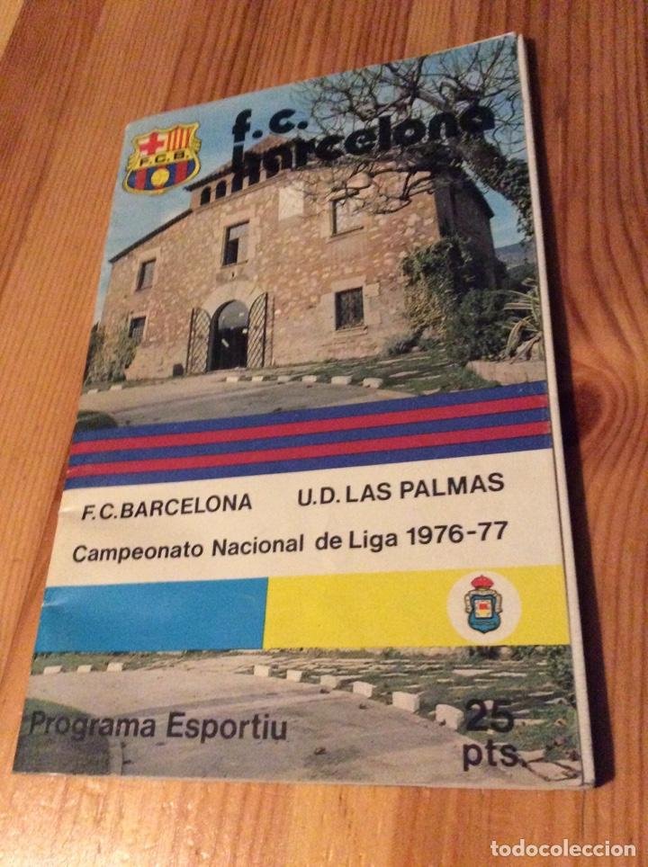 PROGRAMA ESPORTIU F. C. BARCELONA 473 BARÇA - LAS PALMAS LLIGA 1976-77 (05/08/1976) (Coleccionismo Deportivo - Revistas y Periódicos - otros Fútbol)