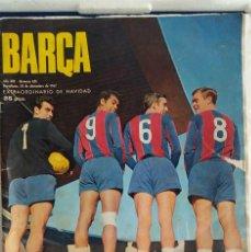 Coleccionismo deportivo: REVISTA BARCA ESTRAORDINARIO DE NAVIDAD AÑO 1967 POSTER CAMP NOU FUTBOL CLUB BARCELONA N* 631. Lote 130600498