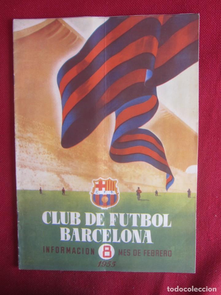 CLUB DE FUTBOL BARCELONA. INFORMACIÓN. Nº8. 1955. CONSTRUCCIÓN CAMP NOU (Coleccionismo Deportivo - Revistas y Periódicos - otros Fútbol)