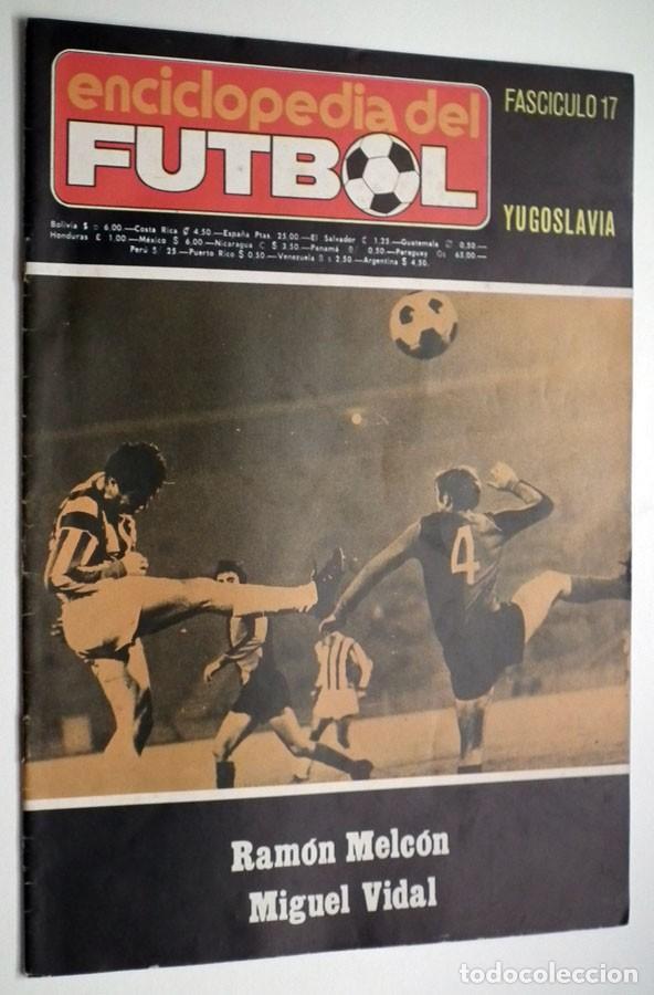 Coleccionismo deportivo: ENCICLOPEDIA DEL FUTBOL - RAMON MELCÓN - MIGUEL VIDAL - LOTE DE 22 REVISTAS - Foto 9 - 132093162