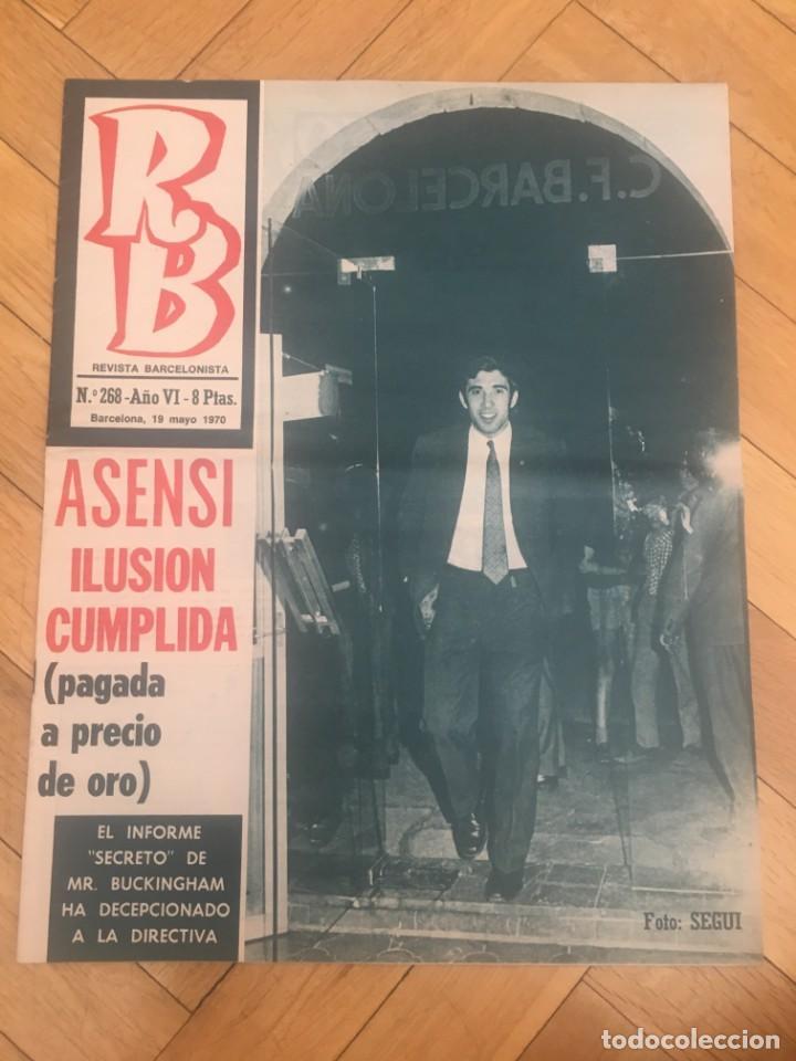 REVISTA R.B. RB Nº 268 (19-5-70) ASENSI CELTA DE VIGO 1-0 BARCELONA CASTRO (Coleccionismo Deportivo - Revistas y Periódicos - otros Fútbol)