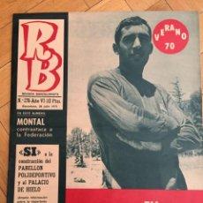 Coleccionismo deportivo: REVISTA R.B. RB Nº 278 (28-7-70) ASENSI ASAMBLE EXTRAORDINARIA BARCELONA . Lote 132334130