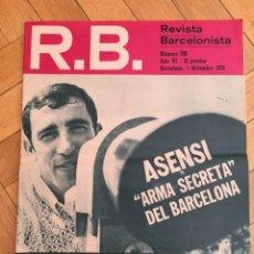 Coleccionismo deportivo: REVISTA R.B. RB Nº 296 (1-12-70) ASENSI LUIS MIRO REAL SOCIEDAD 1-0 BARCELONA MARCEL DOMINGO. Lote 132335910