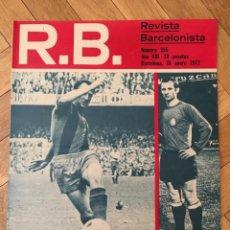 Coleccionismo deportivo: REVISTA R.B. RB Nº 355 (18-1-72) GALLEGO RINUS MICHELS MALAGA 0-0 BARCELONA ESPAÑA 1-0 HUNGRIA. Lote 132409050