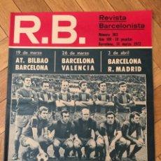 Coleccionismo deportivo: REVISTA R.B. RB Nº 363 (14-3-72) JUANITO BARCELONA 2-0 SABADELL . Lote 132410610