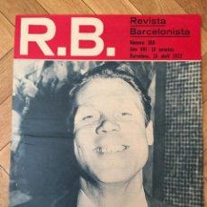 Coleccionismo deportivo: REVISTA R.B. RB Nº 368 (18-4-72) MICHELS PEPE JUAN SAN ANDRES BARCELONA 1-0 DEPORTIVO CORUÑA. Lote 132411674