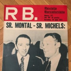 Coleccionismo deportivo: REVISTA R.B. RB Nº 377 (20-6-72) MONTAL MICHELS ANTONIO AMAT BARCELONA 0-2 ATLETICO MADRID COPA. Lote 132578678