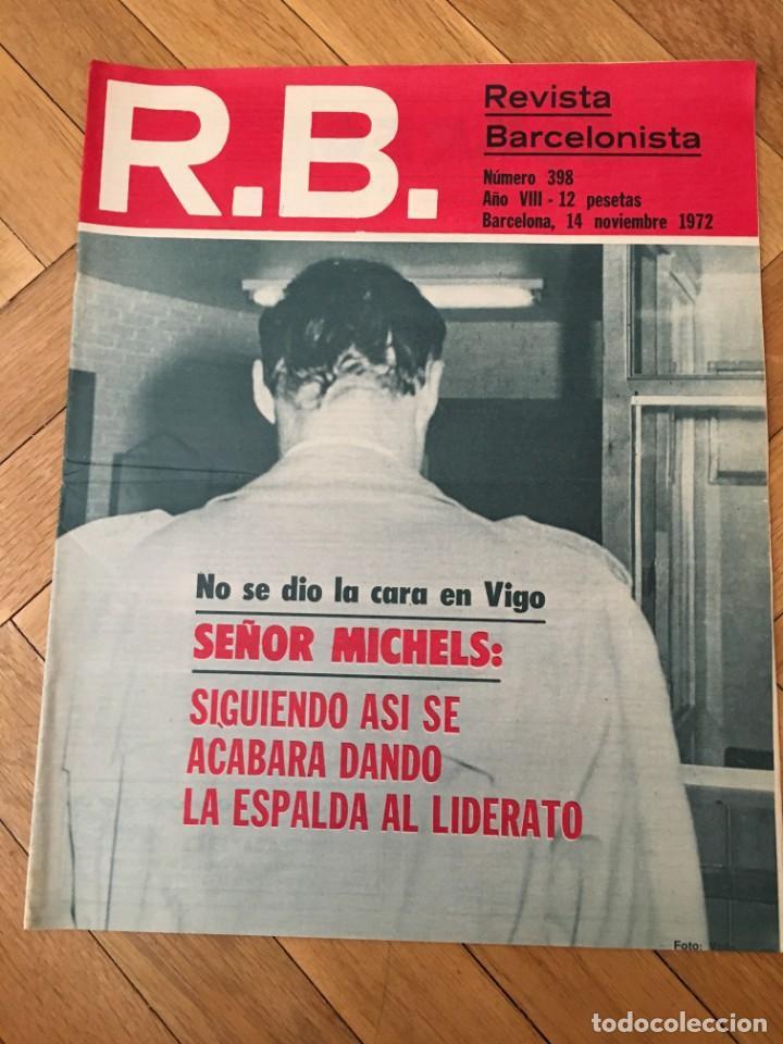 REVISTA R.B. RB Nº 398 (14-11-72) MICHELS JOAQUIN RIFE CELTA VIGO 0-0 BARCELONA (Coleccionismo Deportivo - Revistas y Periódicos - otros Fútbol)