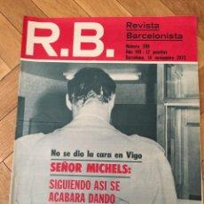 Coleccionismo deportivo: REVISTA R.B. RB Nº 398 (14-11-72) MICHELS JOAQUIN RIFE CELTA VIGO 0-0 BARCELONA . Lote 132579350