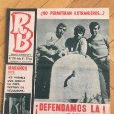 Coleccionismo deportivo: REVISTA R.B. RB Nº 259 (17-3-70) MARAÑON CELTA VIGO 1-2 BARCELONA RAMONI. Lote 132637938
