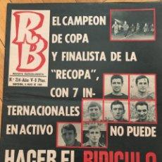 Collezionismo sportivo: REVISTA R.B. RB Nº 214 (6-5-69) ESPAÑA 2-1 YUGOSLAVIA REAL SOCIEDAD 5-1 BARCELONA COPA. Lote 132799082