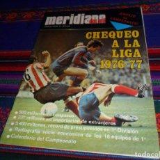 Coleccionismo deportivo: MERIDIANO DOS MIL Nº 15 CHEQUEO A LA LIGA 1976 1977 76 77 EXTRA LIGA. 50 PTS. 72 PÁGINAS. BE. RARO.. Lote 132868686
