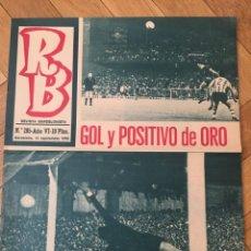 Coleccionismo deportivo: REVISTA R.B. RB Nº 285 (15-9-70) DUEÑAS SADURNI REINA ATHLETIC BILBAO 1-1 BARCELONA ASENSI . Lote 133043842
