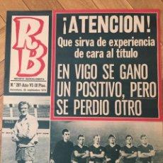 Coleccionismo deportivo: REVISTA R.B. RB Nº 287 (29-9-70) MERCKX COPA FERIAS BARCELONA 3-2 KATOWICE CELTA VIGO DUEÑAS ASENSI. Lote 133044642