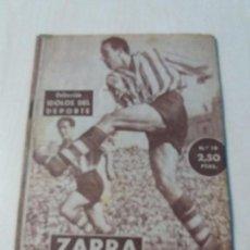 Coleccionismo deportivo: COLECCION IDOLOS DEL DEPORTE Nº19 ZARRA. Lote 133085582