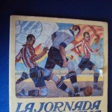 Coleccionismo deportivo: (F-190818)LA JORNADA DEPORTIVA.Nº EXTRAORDINARIO CAMPEONATO DE ESPAÑA,1923. FÚTBOL,ATHETIC. BILBAO.. Lote 133308798