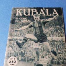 Coleccionismo deportivo: REVISTA MIS ÍDOLOS DEPORTIVOS KUBALA. Lote 133550761
