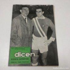 Coleccionismo deportivo: REVISTA DICEN - Nº225 - 2 FEBRERO 1957 - PORTADA GUAL Y RODRI C.D. CONDAL. Lote 133997602