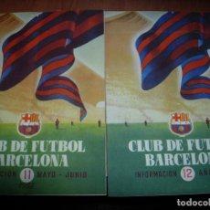 Coleccionismo deportivo: CLUB DE FUTBOL BARCELONA / BARÇA 1955 / INFORMACION Nº 11 Y Nº12. Lote 134025286