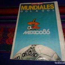 Coleccionismo deportivo: REVISTA TIEMPO MUNDIALES GOL A GOL MUNDIAL DE FÚTBOL MÉXICO 86 1986. SUPLEMENTO PEQUEÑO FORMATO RARO. Lote 134168470