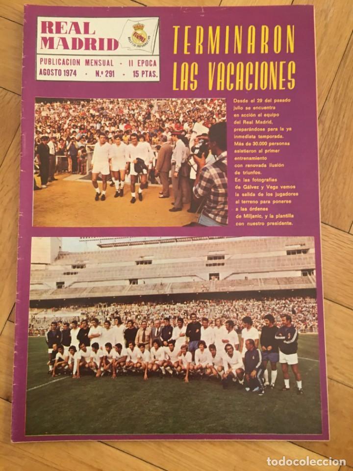 REVISTA REAL MADRID Nº 291 (AGOSTO 1974) TERMINARON LAS VACACIONES COMIENZO TEMPORADA segunda mano