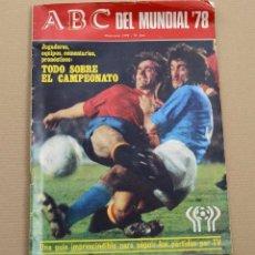Coleccionismo deportivo: REVISTA ABC MUNDIAL ARGENTINA 78. Lote 135506054