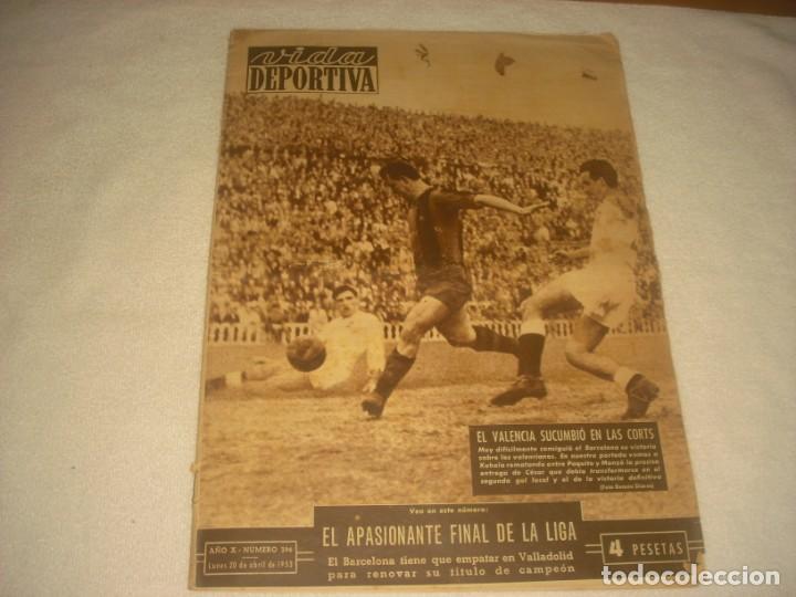 VIDA DEPORTIVA Nº 396 , ABRIL 1953 . APASIONANTE FINAL DE LA LIGA (Coleccionismo Deportivo - Revistas y Periódicos - otros Fútbol)