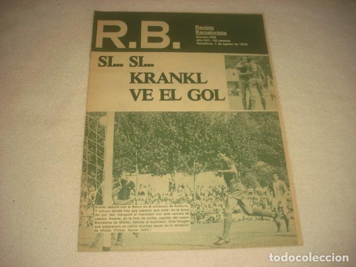 RB. REVISTA BARCELONISTA. Nº 696 , AGOSTO 1978 , SI.. KRANKL VE EL GOL. (Coleccionismo Deportivo - Revistas y Periódicos - otros Fútbol)